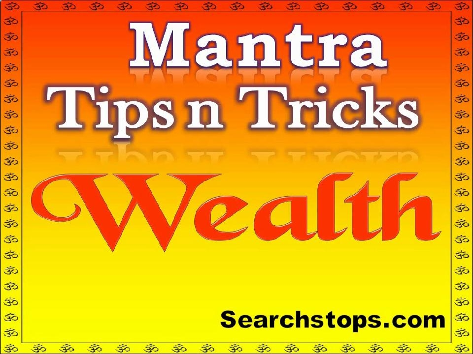 wealth attraction mantra,lakshmi mantra for wealth,mantra for wealth and prosperity,kuber mantra for wealth,laxmi mantra for wealth,mantras for wealth and prosperity,mantra for wealth,prosperity